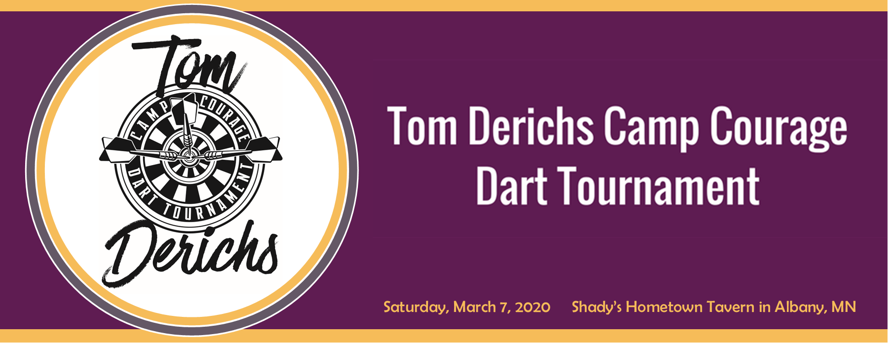 2020 Tom Derichs Camp Courage Dart Tourney